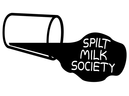 Spilt Milk Society